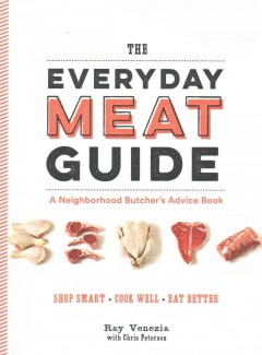 The Everyday Meat Guide