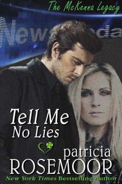 Tell Me No Lies (McKenna 2)