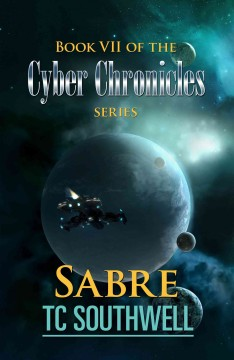 The Cyber Chronicles VII - Sabre