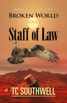 The Broken World Book Four - The Staff of Law