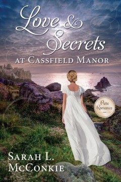Love & Secrets at Cassfield Manor