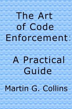 The Art of Code Enforcement