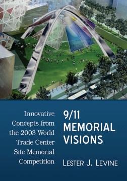 9/11 Memorial Visions