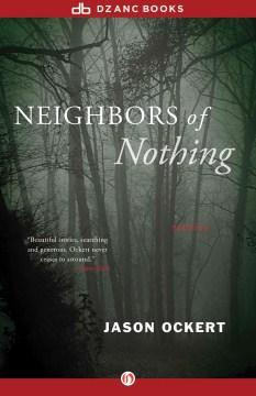 Neighbors of Nothing