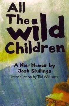 All the Wild Children