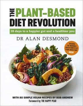 The Plant-Based Diet Revolution