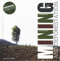 Mining and Deforestation