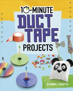 10-minute Duct Tape Projects