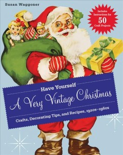 Have Yourself A Very Vintage Christmas