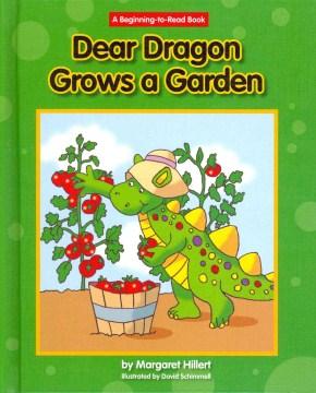 Dear Dragon Grows A Garden