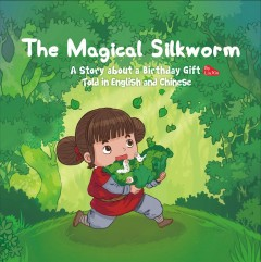 The magical silkworm