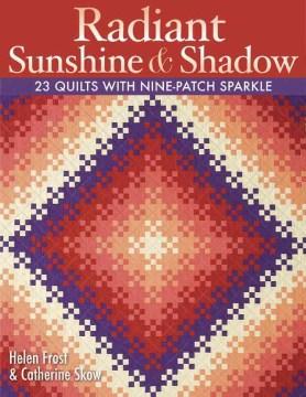 Radiant Sunshine & Shadow