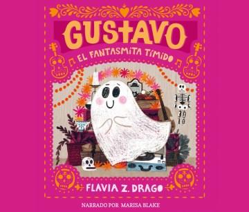 Gustavo, El Fantasmita T̕mido