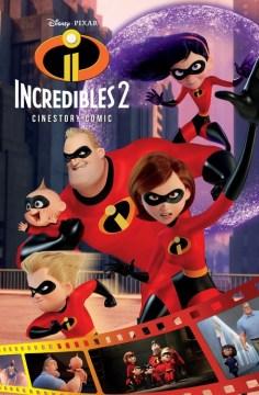 Disney/Pixar the Incredibles 2 Cinestory Comic