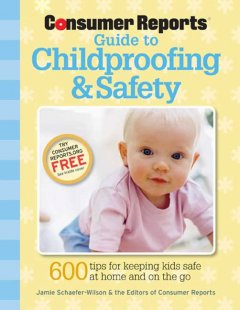 Consumer Reports Guide to Childproofing & Safety