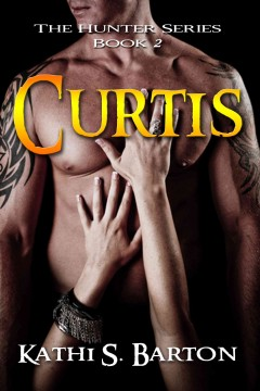 Curtis (The Hunter Series #2)