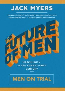 The Future of Men