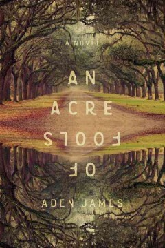 An Acre of Fools