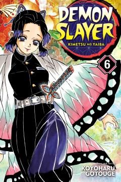 Demon Slayer: Kimetsu No Yaiba, Vol. 6, 6