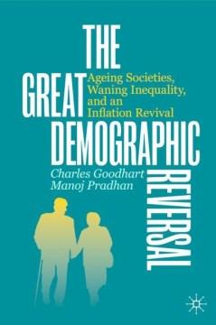The Great Demographic Reversal