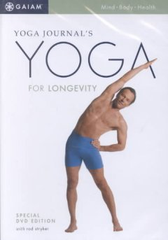 Yoga Journal's Yoga for Longevity