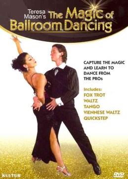 The Magic of Ballroom Dancing