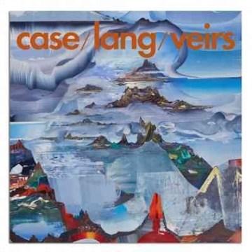 Case, Lang, Veirs