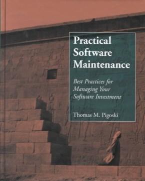 Practical Software Maintenance