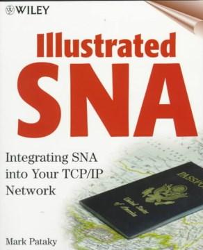 Illustrated SNA