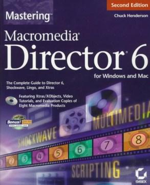 Mastering Macromedia Director 6