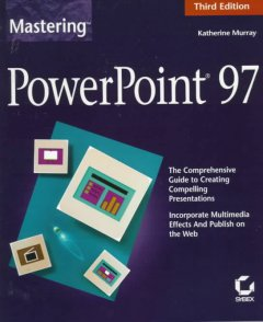 Mastering PowerPoint 97