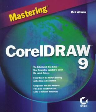 Mastering CorelDRAW 9