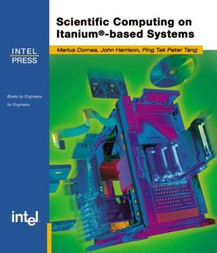 Scientific Computing on Itanium-based Systems