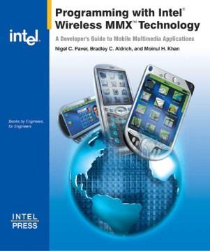 Programming With Intel Wireless MMX Technology