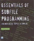 Essentials of Subfile Programming and Advanced Topics in RPG IV
