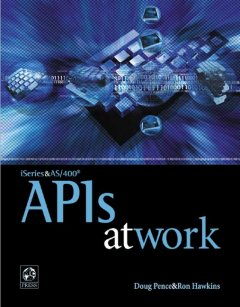 ISeries and AS/400 APIs at Work
