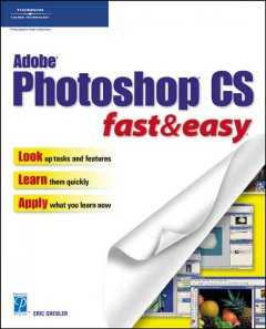 Adobe Photoshop CS Fast & Easy