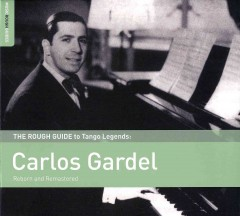 The rough guide to tango legends