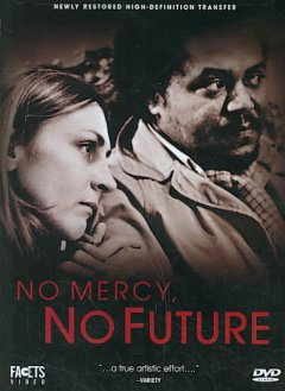 No mercy, no future