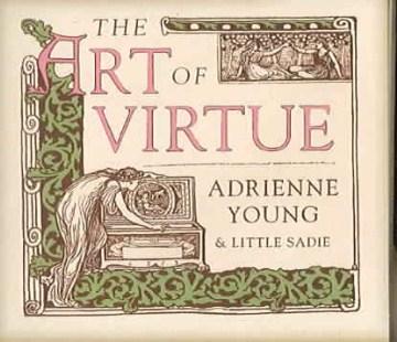 The Art of Virtue