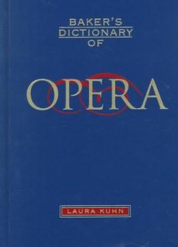 Baker's Dictionary of Opera