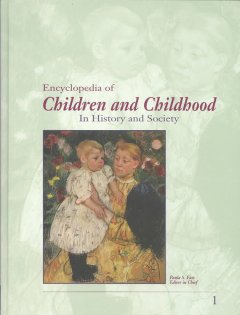 Encyclopedia of Children and Childhood