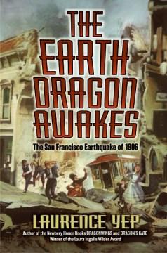 The Earth Dragon Awakes