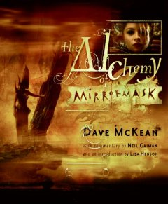 The Alchemy of MirrorMask