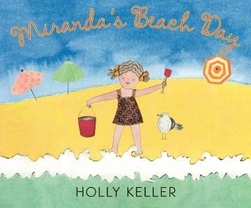 Miranda's Beach Day