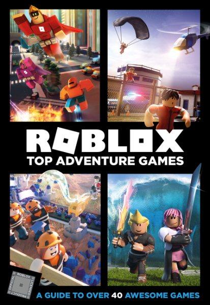 Roblox Top Adventure Games Book San Mateo County Libraries