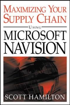 Managing your Supply Chain Using Microsoft Navision