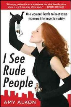 I See Rude People