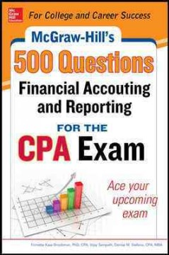 500 Financial Accounting and Reporting Questions for the CPA Exam