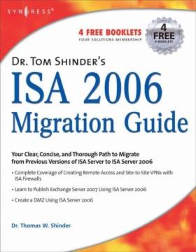 Dr. Tom Shinder's ISA Server 2006 Migration Guide